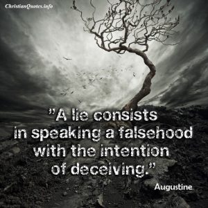 Augustine quote - Lie Falsehood