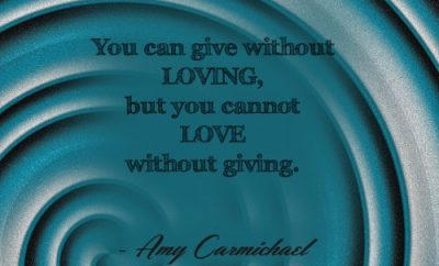 Amy Carmichael Christian Quote - Giving