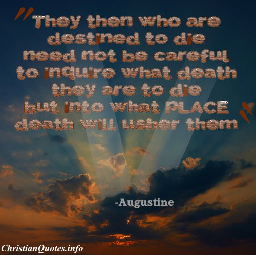 Augustine Christian Quote   Destined To Die