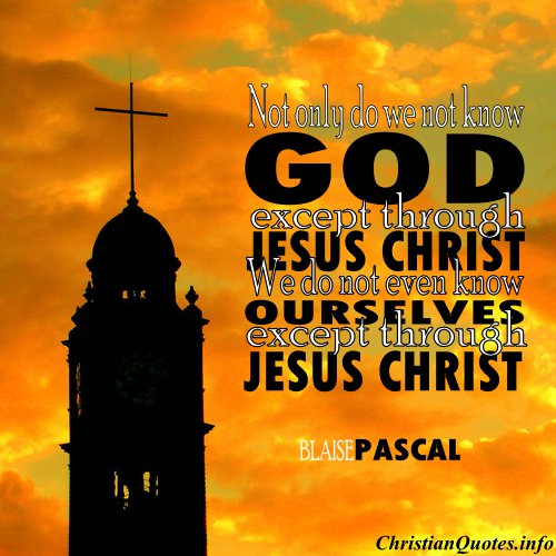 Blaise Pascal Quote Jesus Christ ChristianQuotes Gorgeous Quotes Of Jesus