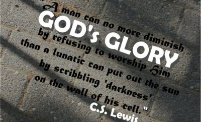 C.S. Lewis Christian Quote - Gods Glory