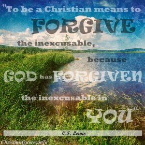 C.S. Lewis Christian Quote - Forgive Inexcusable - scenic background