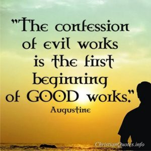 Good Works - Augustine Quote