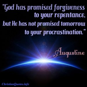Augustine Quote - Repentance