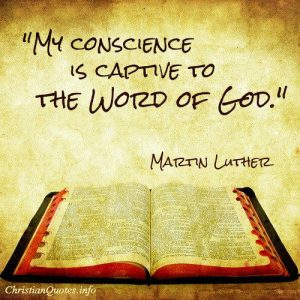 Martin Luther - Conscience quote