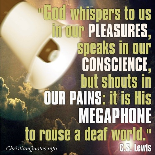Cs Lewis Quote God Whispers Christianquotesinfo