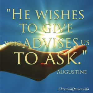 Wishes to Give - Augustine Quote
