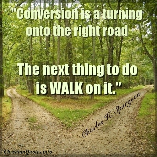 70 Best Images About Walk Your Family Through The Bible On: Charles Spurgeon Quote - Conversion