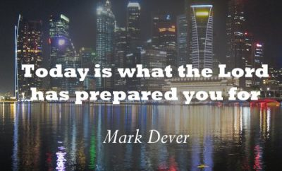 Mark Dever Christian Quote - Lords Preperation