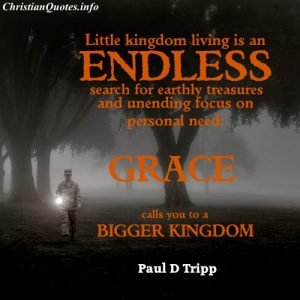 Paul D Trip Christian Quote - Grace