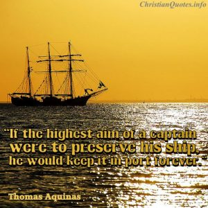 Thomas Aquinas Quote - Art of a Captain