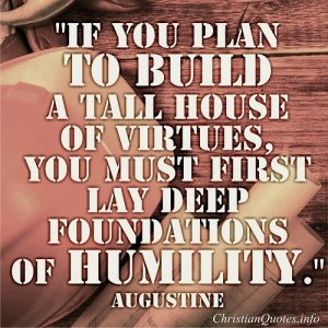 House of Virtues - Augustine Quote