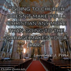 Laurence J. Peter Quote - Church Garage