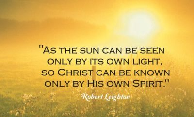 Robert Leighton Christian Quote - Christ and Holy Spirit - Sun rise and field