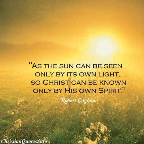 Quotes About The Holy Spirit Endearing Robert Leighton Quote  Christ And Holy Spirit  Christianquotes