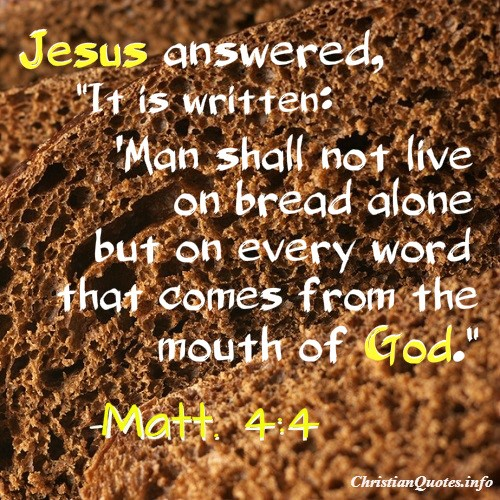 Matthew 4:4 Scripture U2013 Bread Alone Quote