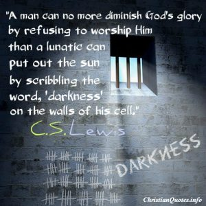 C.S. Lewis Quote - God's Glory