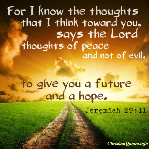 Image of: Inspirational Bible Jeremiah 2911 Quote Image Christian Quotes 16 Encouraging Quotes About Hope Christianquotesinfo