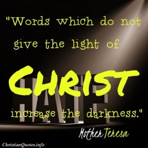 Mother Teresa Quote - Light of Christ