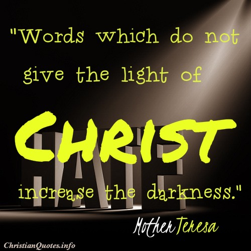 Light Quote Cool Mother Teresa Quote  Light Of Christ  Christianquotes