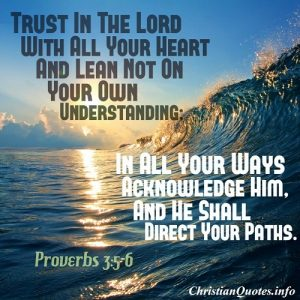 Proverbs 3:5-6 Quote