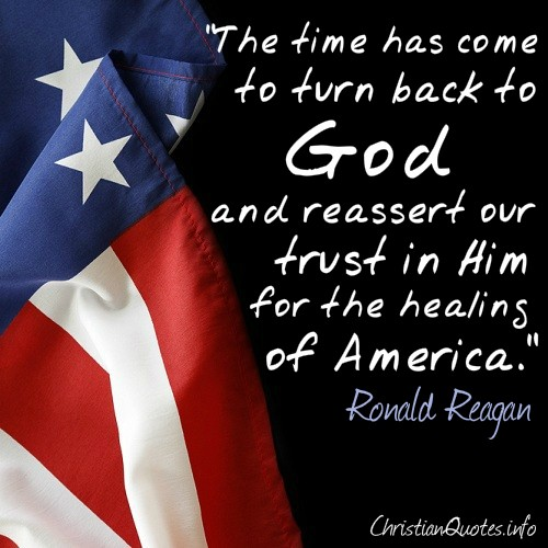 Reagan Quote Healing Of America Christianquotesinfo