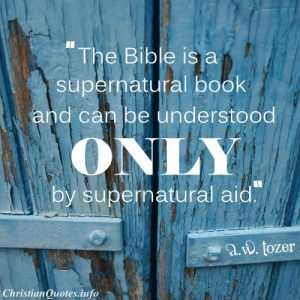 A.W. Tozer Christian Quote - The Bible - wood with blue paint
