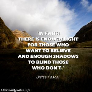 Blaise Pascal Quote - Faith and Light - Valley with shadows and sun light