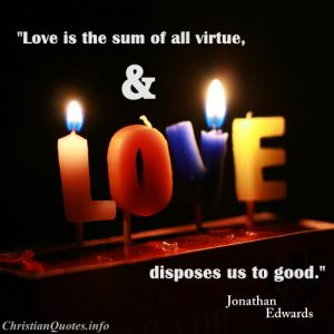 Jonathan Edwards Quote - Love - Candles that spell love