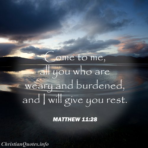 Matthew 11:28 Scripture U2013 Rest From Burden