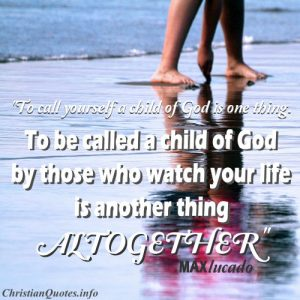 Max Lucado Christian Quote - Child of God - someone writting in the sand at the beach