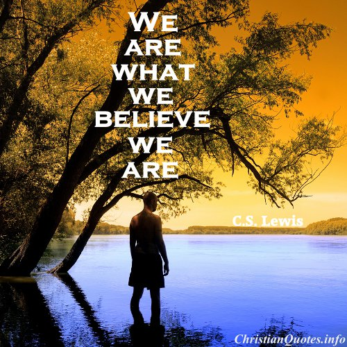 Whoarewe: C.S. Lewis Quote - Who We Are
