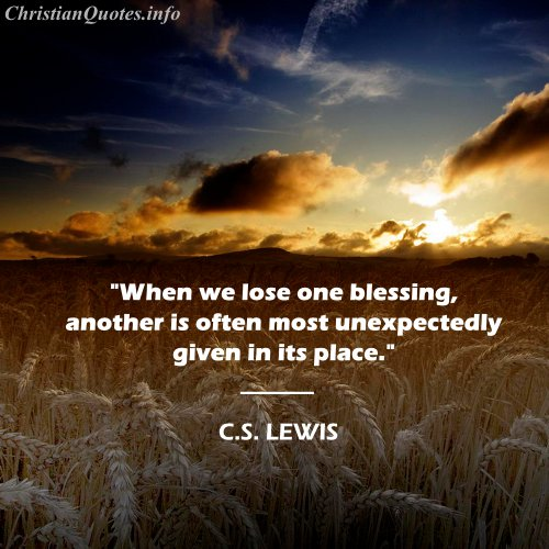 Christian Quotes And Saying: C.S. Lewis Quote - Blessings