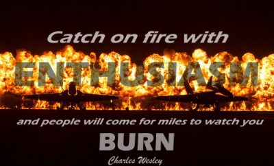 Charles Wesley Quote - Catch on Fire - jets with fire in background