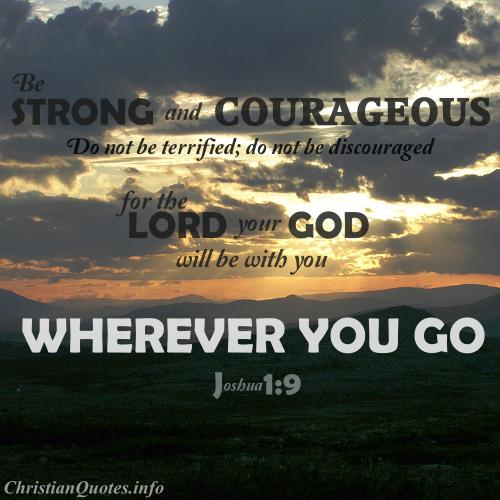 Bible Quote: Be Strong And Courageous