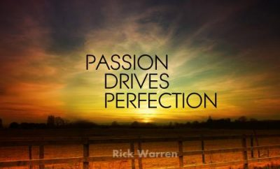 Rick Warren Quote - Passion - sunset over fence and field