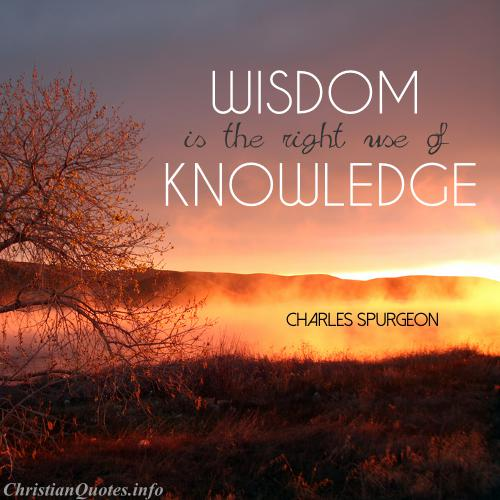 Quotes On Wisdom | Charles Spurgeon Quote Wisdom Christianquotes Info