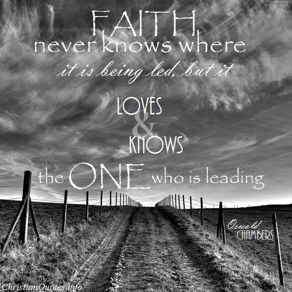 Faith Is Quotes: 18 Powerful Quotes From Oswald Chambers
