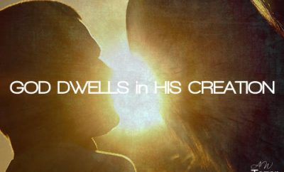 A.W. Tozer Quote - God Dwells in His Creation