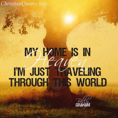 Billy Graham Quotes | Billy Graham Quote Heaven Christianquotes Info