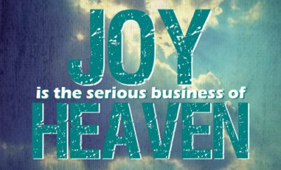 """C.S. Lewis Quote - """"Joy is the serious business of Heaven."""""""