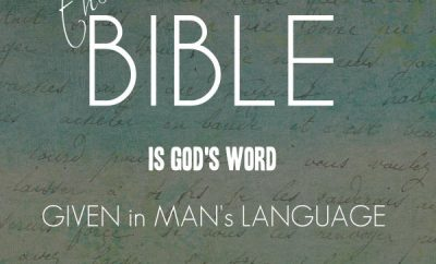 "Max Lucado Quote - ""The Bible is God's Word given in man's language"""