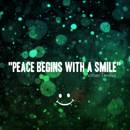 Mother Teresa Quote   U201cPeace Begins With A Smile.u201d