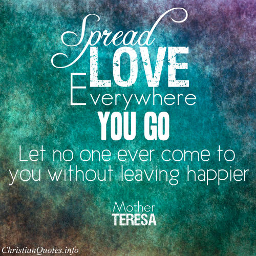 Mother Teresa Quote U2013 Spread Love