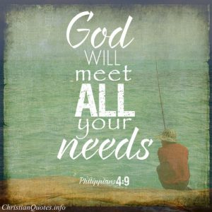 "Philippians 4:9 Bible Verse - ""God will meet all your needs"""