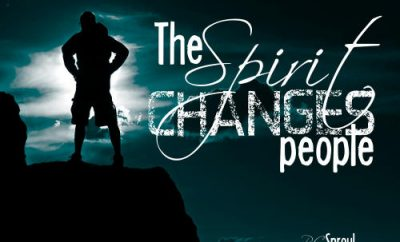 R.C. Sproul Quote - The Spirit changes people