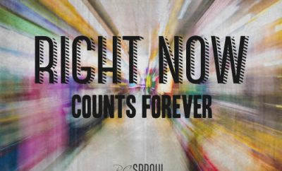 "R.C. Sproul Quote - ""Right now counts forever."""