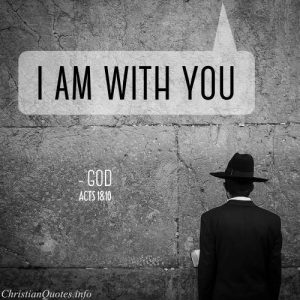"""Acts18:10 Bible Verse - """"I am with you"""""""