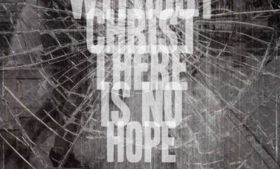 "Charles Spurgeon Quote - ""There is No Hope Without Christ"""