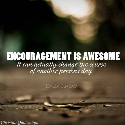 Image of: Motivational Quotes Chuck Swindoll Quote Encouragement Christian Quotes Chuck Swindoll Quote Encouragement Christianquotesinfo